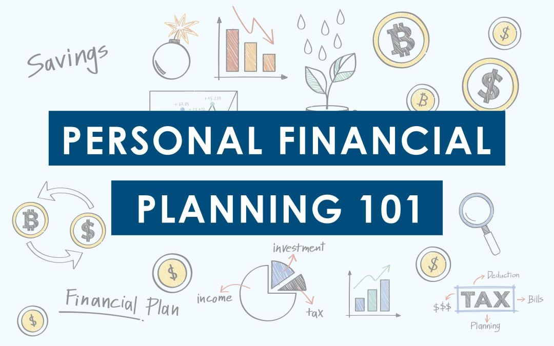 Personal Financial Planning 101