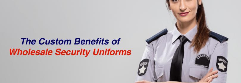 custom benefits of wholesale security uniforms