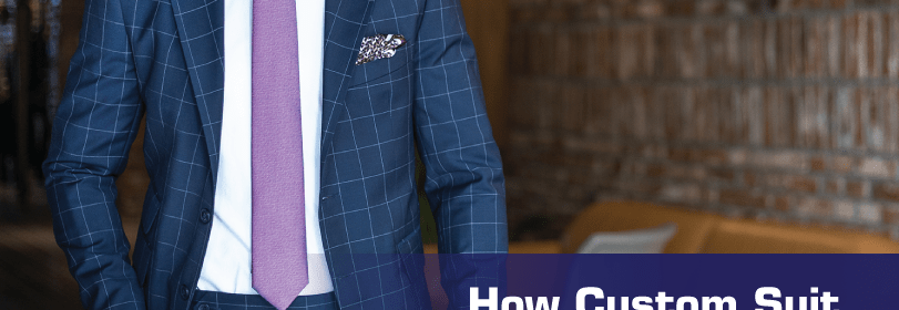 How Custom Suit Manufacturers Can Up Your Style Quotient