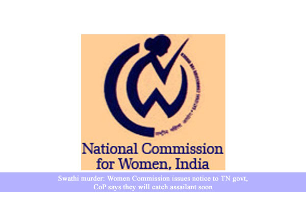 Swathi murder: Women Commission issues notice to TN govt