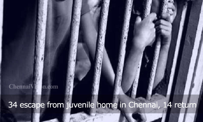 34 escape from juvenile home in Chennai, 14 return
