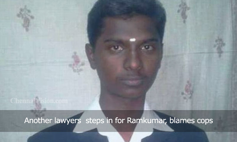 Another lawyers steps in for Ramkumar, blames cops