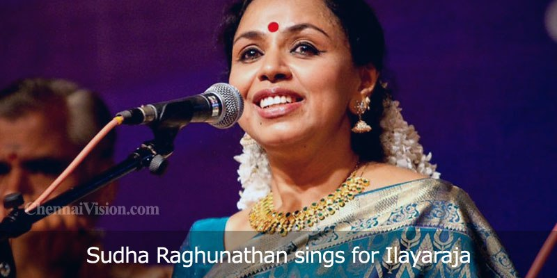 Sudha Raghunathan sings for Ilayaraja