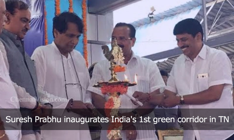 Suresh Prabhu inaugurates India's 1st green corridor in TN
