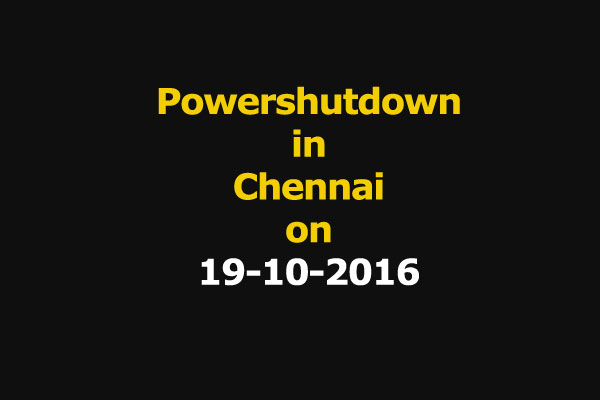 Chennai Power Shutdown Areas on 19-10-2016