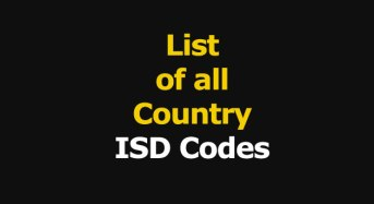 ISD Telephone Codes, List of all Country ISD Codes, International Telephone Calling Codes