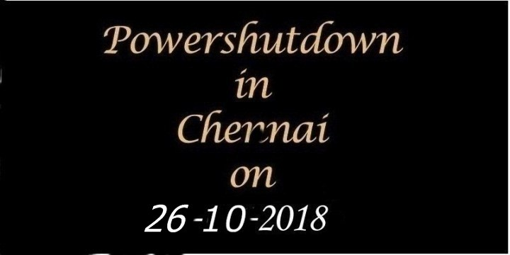 Chennai Power Shutdown On 26.10.2018