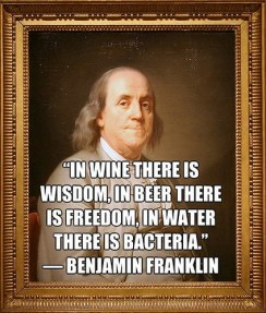 BenFranklin - wine, beer, water