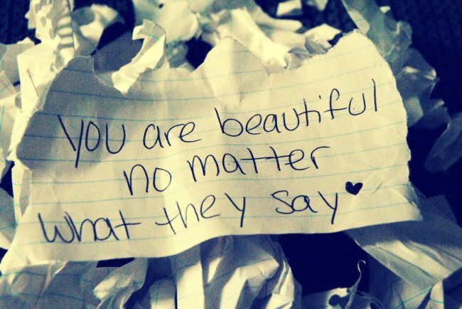 bullying you are beautiful no matter what they say