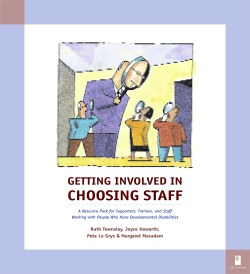 Getting Involved in Choosing Staff