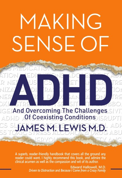 Making Sense of ADHD - Dr. James Lewis