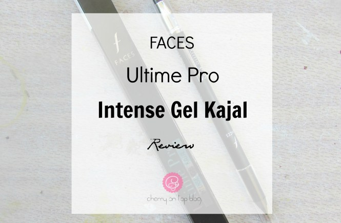 Faces Ultime Pro Intense Gel Kajal Review| Cherry On Top