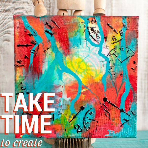 Take Time To Create-Mixed Media Monthly Challenge