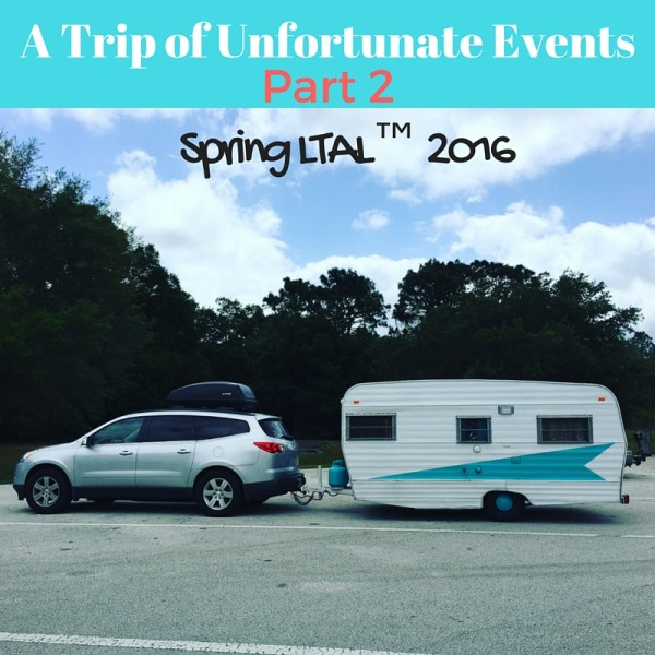 A Trip of Unfortunate Events – Part 2