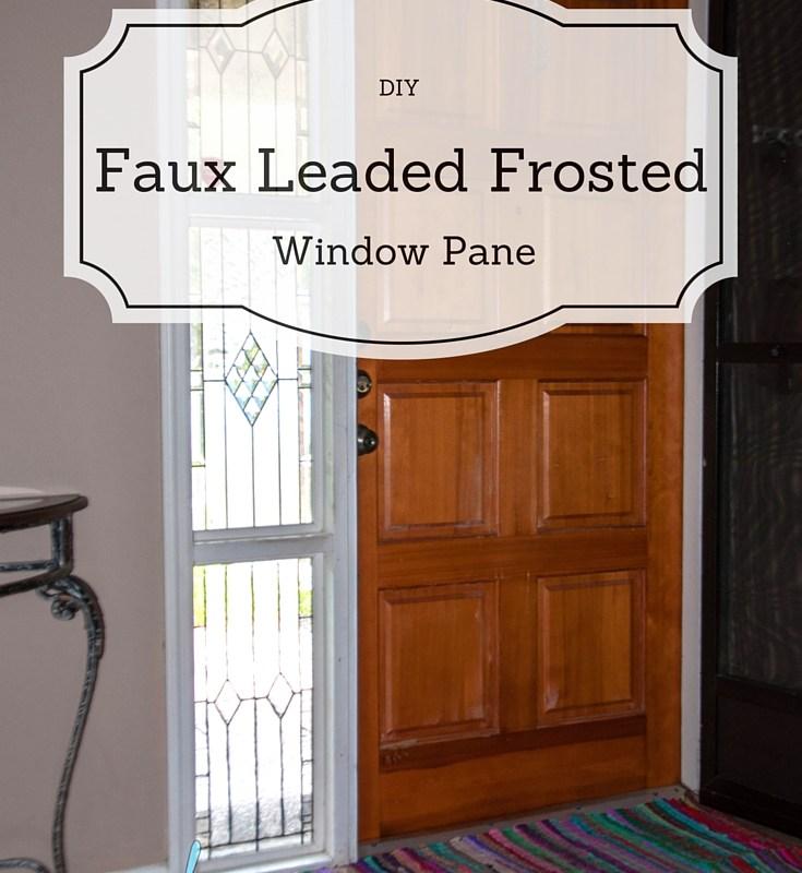 DIY Faux Leaded Frosted Window