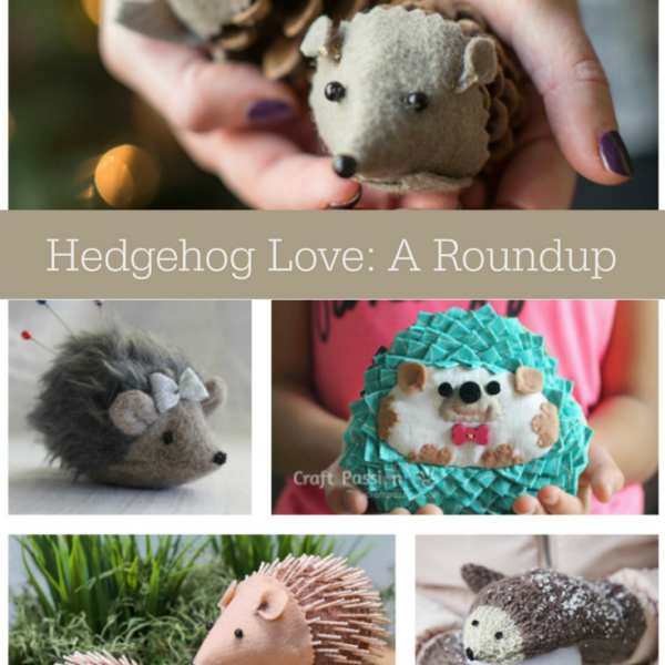 Hedgehog Love - A Roundup of Adorable Craft Projects