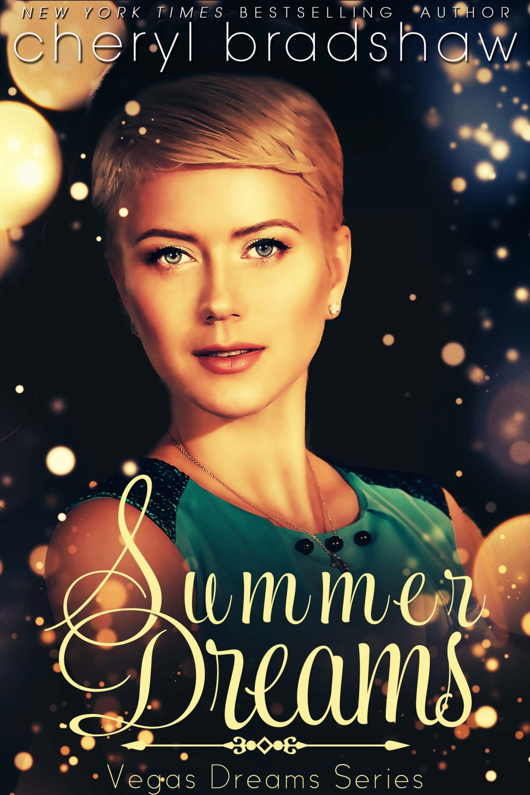 Summer Dreams by Cheryl Bradshaw New York Times bestselling author