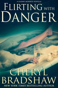 Flirting with Danger by Cheryl Bradshaw book 5.5 in the Sloane Monroe Series
