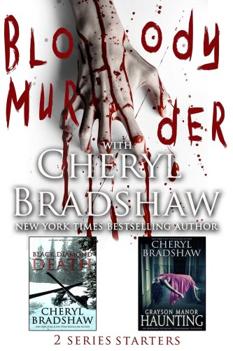 Blood Murder 2 Series Starters by New York Times Bestselling author Cheryl Bradshaw