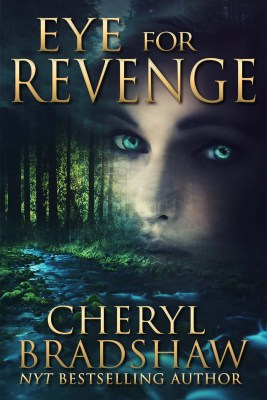 Autographed copy of Eye for Revenge by Cheryl Bradshaw
