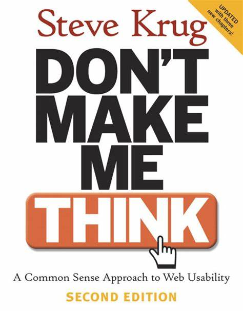 Book Review: Don't Make Me Think, Revisited. By Steve Krug (2014)
