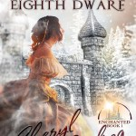 Snow White and the Eighth Dwarf, an adult fairy tale romance. 2018 A-to-Z Challenge Theme Reveal