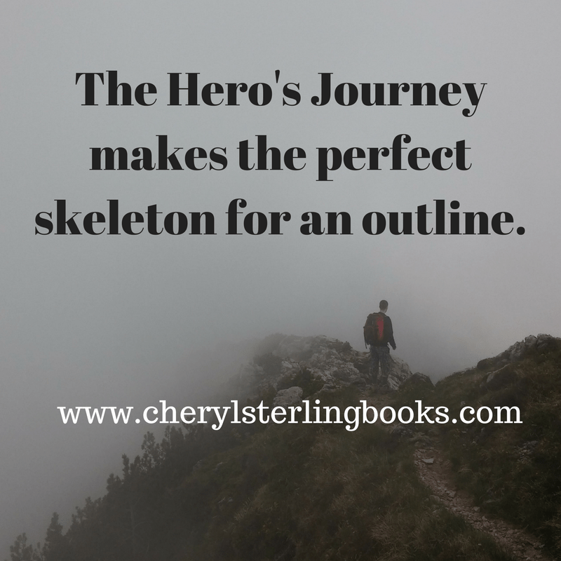 The Hero's Journey makes the perfect skeleton for an outline. Find out more at www.cherylsterlingbooks.com