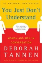 """You Just Don't Understand"" By Deborah Tannen"