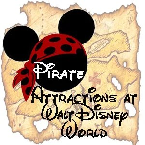 Pirate Attractions at Walt Disney World
