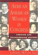 African American women in Congress - forming and transforming history