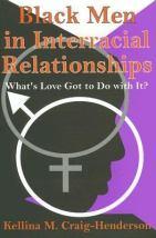 Black Men in Interracial Relationships - HQ801.8 .C73 2006