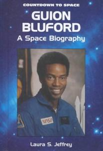 Guion Bluford - A Space Biography