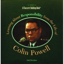 Learning about responsibility from the life of Colin Powell
