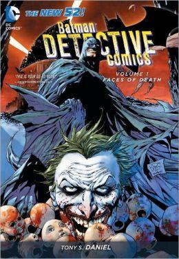 Batman Detective Comics, Vol. 1, Faces of Death | Chesnutt Library - New Books Display - May 2013
