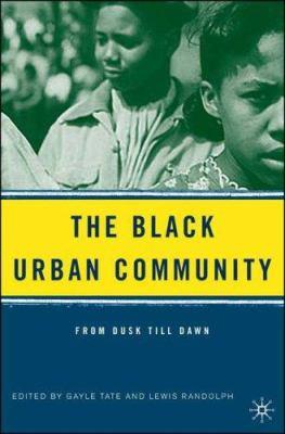 The Black Urban Community - From Dusk till Dawn