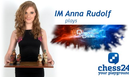 Anna Rudolf plays Quantum Chess