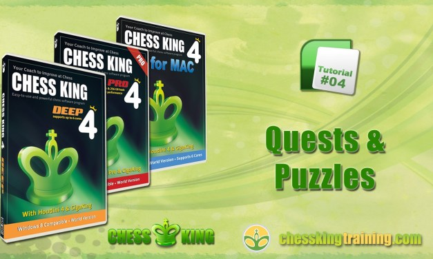 Chess King 4 Tutorial 04 – Quests and Puzzles in Chess King 4 for PC/Mac