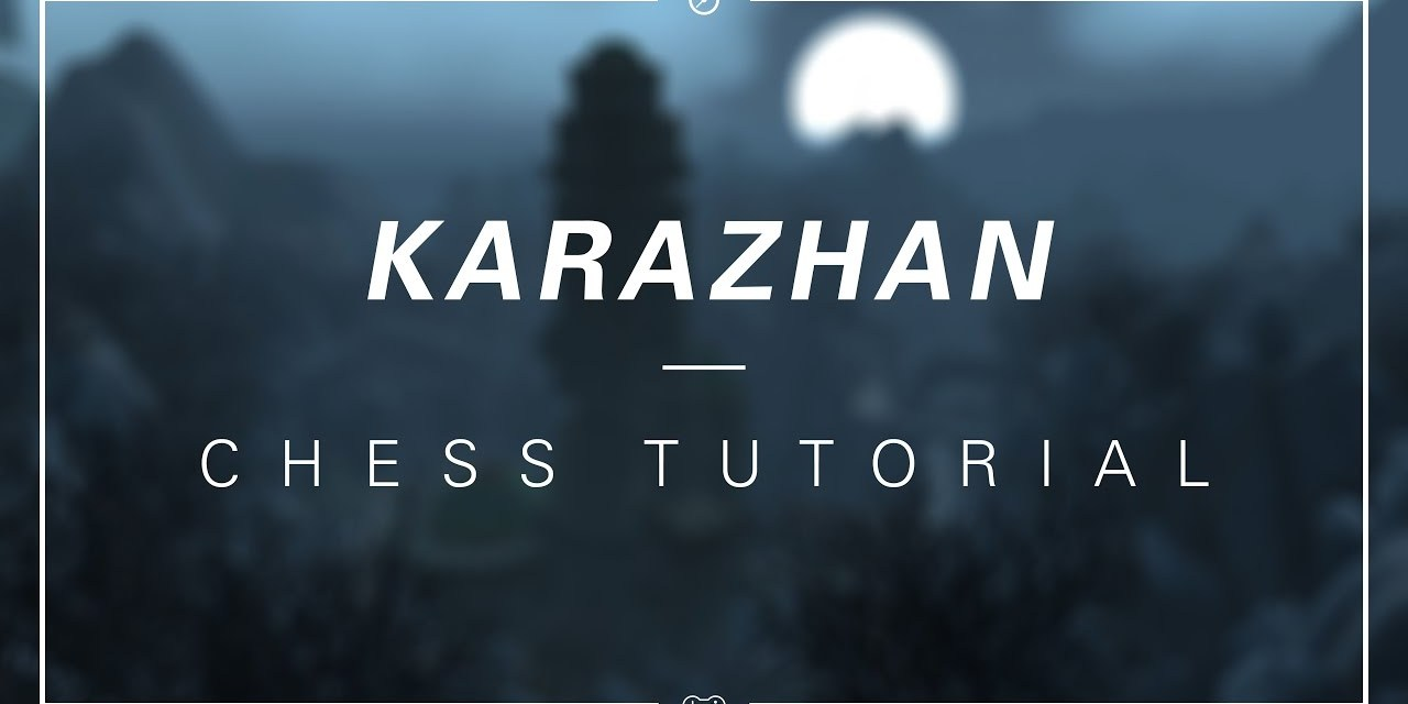 Karazhan Chess Event, solo tutorial.