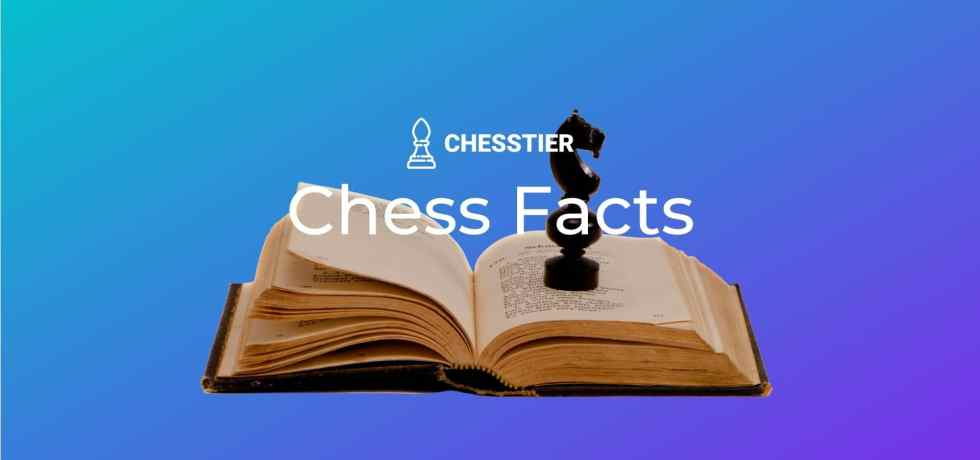 Chess Facts