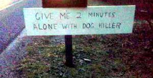 dog killer sign