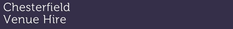 A dark purple bakground with the text Chesterfield Venue Hire in cream.