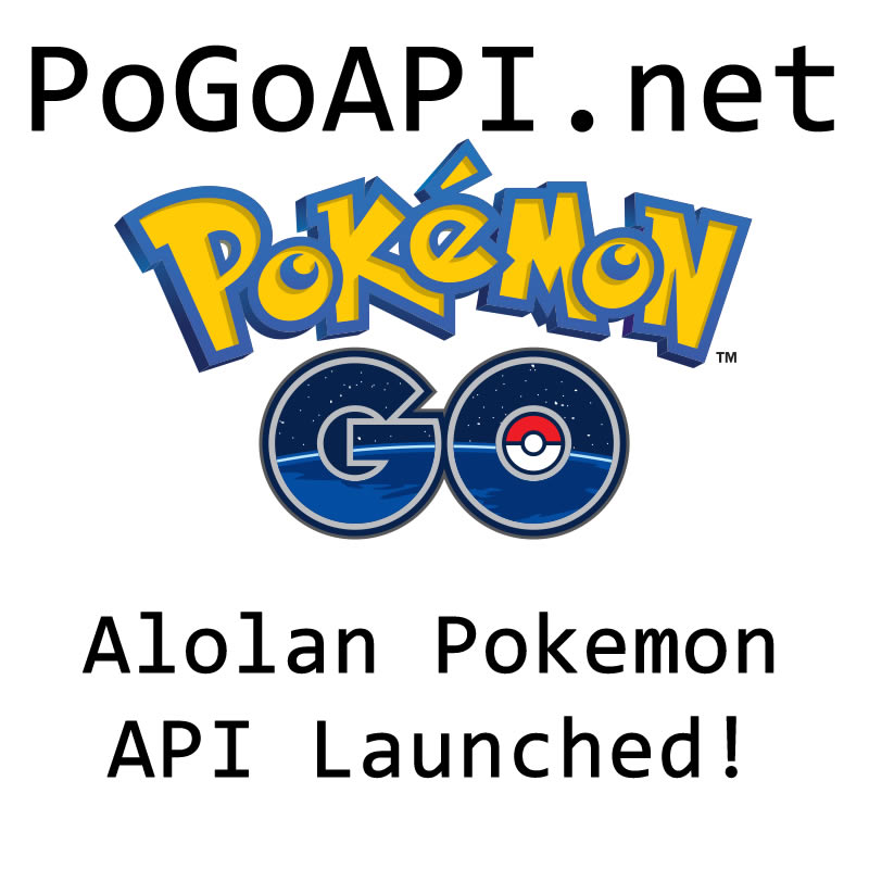 Pokemon Go API – Alolan Pokemon List - The Chewett blog