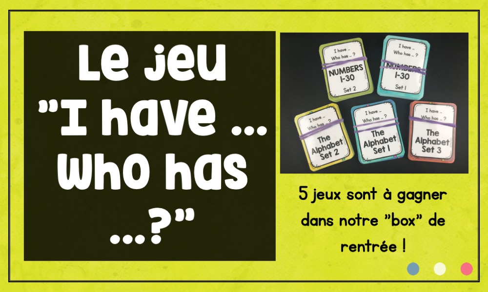 "Le jeu de ""I have…. Who has… ?"""