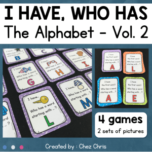 """I have, Who has ?"" Alphabet Game Volume 2"