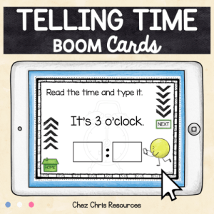 BOOM Cards : Telling Time – Reading, Writing and Listening Activities