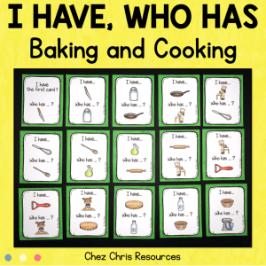 Baking and Cooking Vocabulary Game – I Have Who Has?