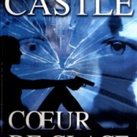 Nikki Heat T4 : Coeur de glace - Richard Castle