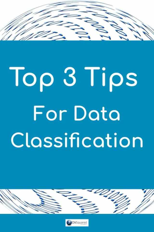 After cleaning your data, you need to classify it. Learn the top 3 Tips for Data Classification. #datatips #dataclassification #data