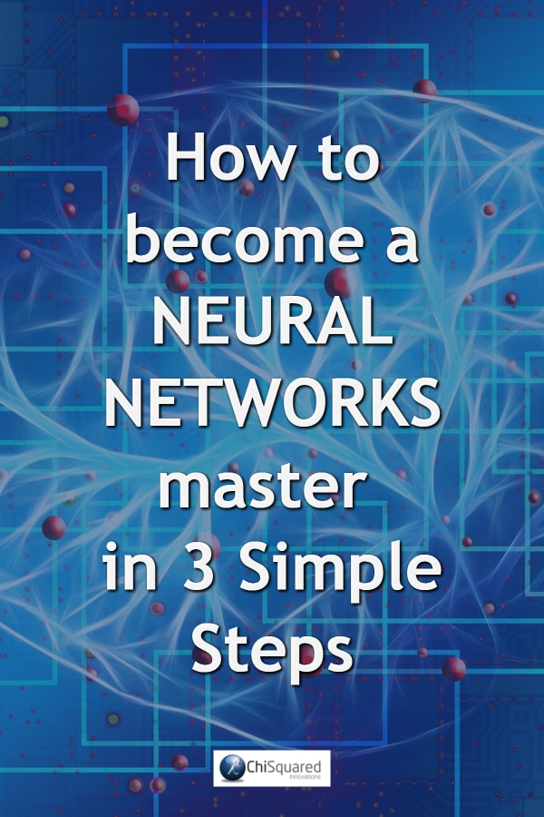 3 Simple steps to become a master in neural networks. #machinelearning #neuralnetworks #artificialintelligence