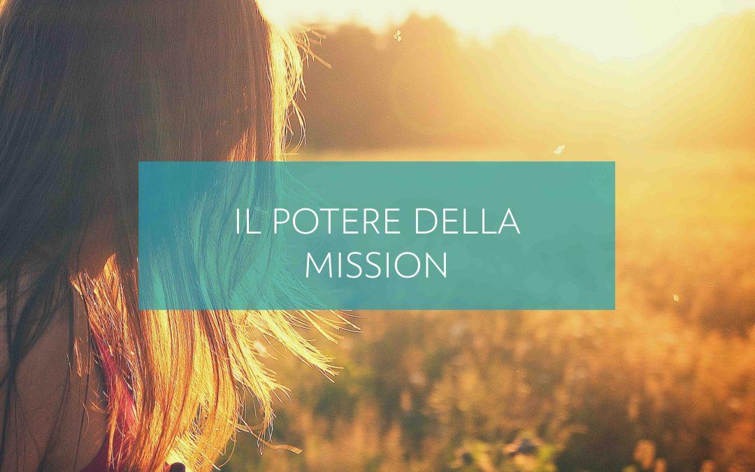 Il potere della mission